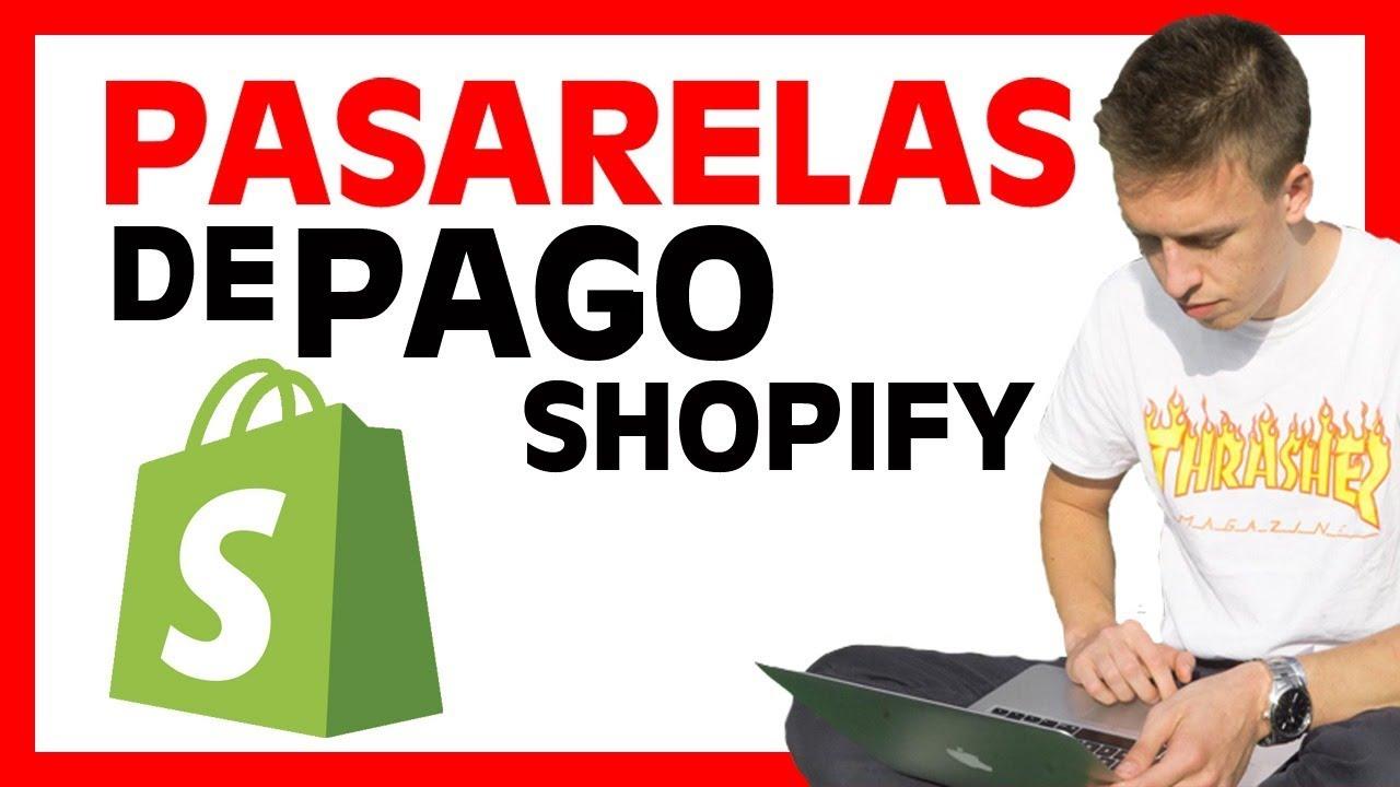 Como Configurar Las PASARELAS DE PAGO De Shopify [FÁCIL]