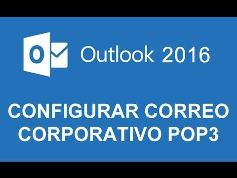 Configurar cuenta corporativa en Microsoft Outlook 2016