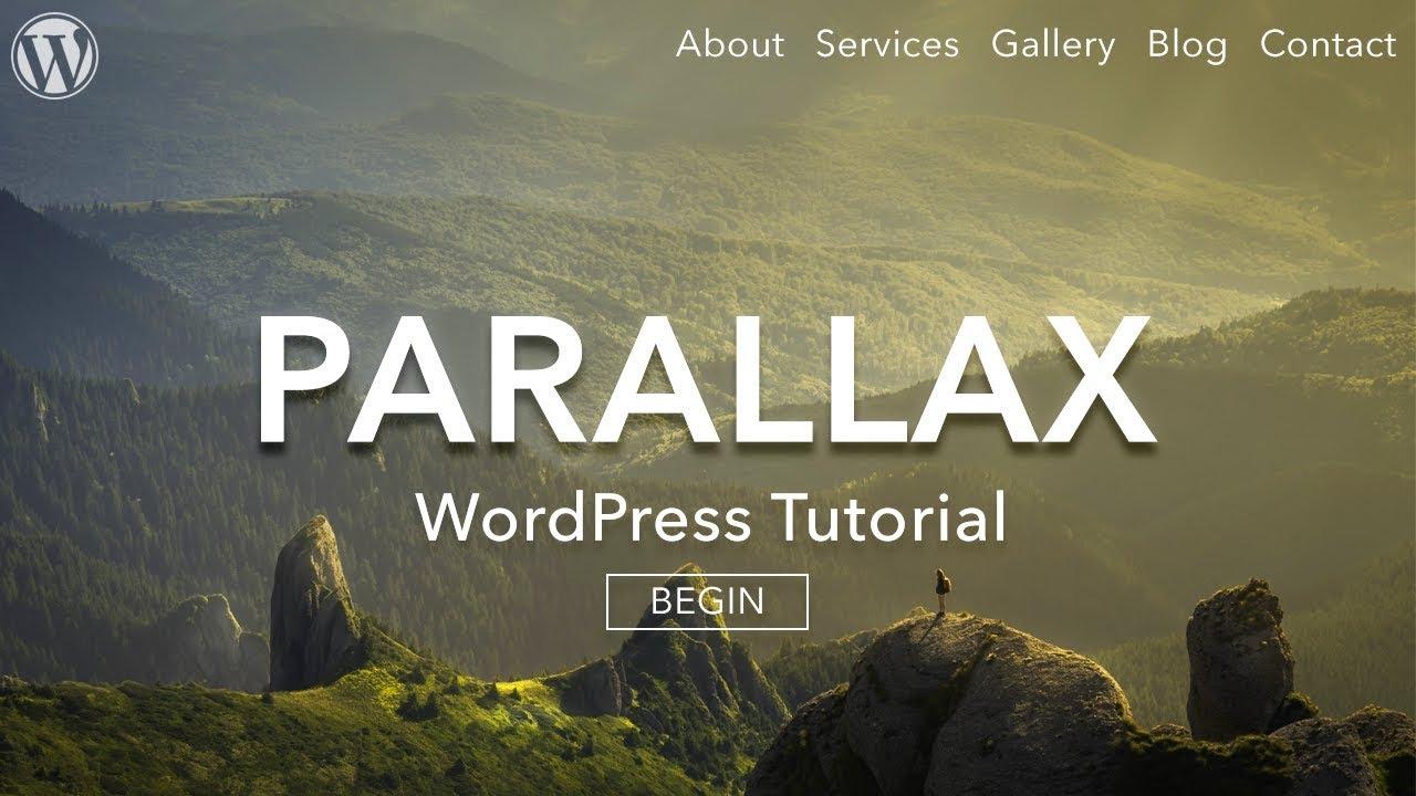 How to Make a Parallax WordPress Website – 2019 – AMAZING!