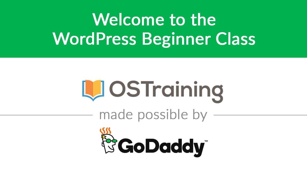 WordPress Beginner Tutorial #1: Welcome to the WordPress Beginner Class