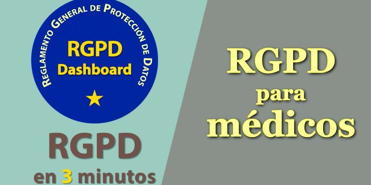 ¿Cómo deben cumplir los médicos con el RGPD?   Protección de Datos   RGPD