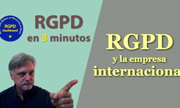RGPD y la empresa internacional  | Protección de Datos | RGPD