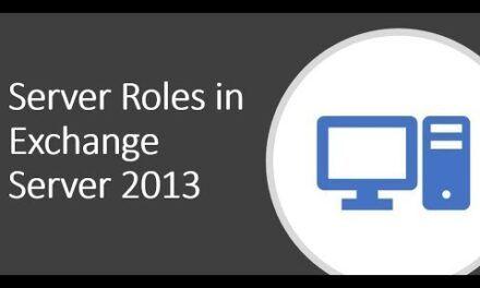 Exchange 2013 Server Roles