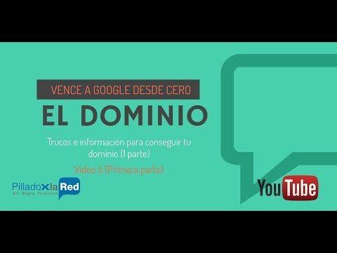 Conseguir el mejor DOMINIO Curso SEO 4/20   Vence a Google