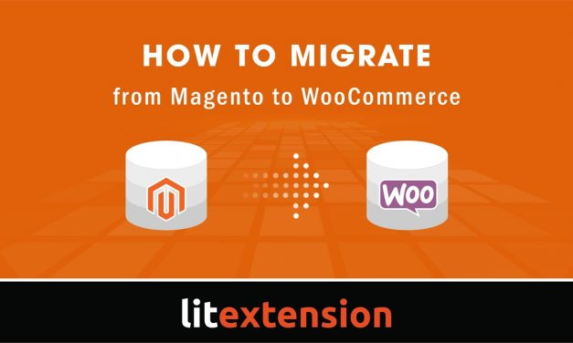 How to migrate from Magento to WooCommerce with LitExtension