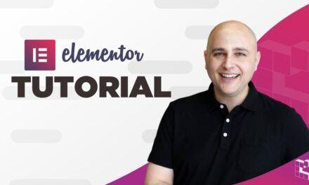 Elementor – WordPress Page Builder Tutorial