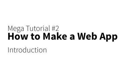 Mega Tutorial – Build a Web App – Introduction